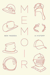 Review: Memoir – A History by Ben Yagoda post image