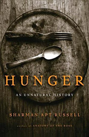 Review: Hunger – An Unnatural History by Sharman Apt Russell post image