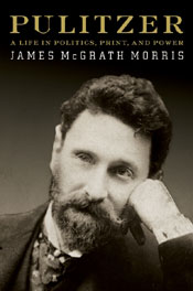 Post image for Review: Pulitzer by James McGrath Morris