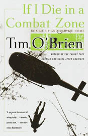 Thoughts: 'If I Die in a Combat Zone' by Tim O'Brien post image