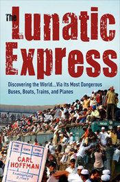 Review: The Lunatic Express by Carl Hoffman post image