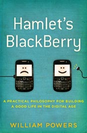 Post image for Review: Hamlet's Blackberry by William Powers