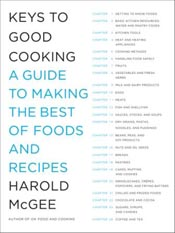 "Impressions of ""Keys to Good Cooking"" by Harold McGee post image"