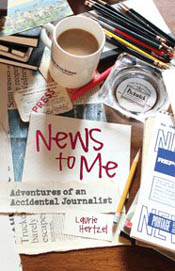 Review: News to Me by Laurie Hertzel post image