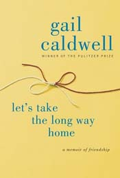 Review: Let's Take the Long Way Home by Gail Caldwell post image