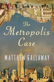 Review: The Metropolis Case by Matthew Gallaway post image