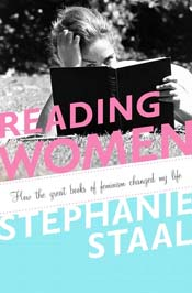 Post image for Review: 'Reading Women' by Stephanie Staal