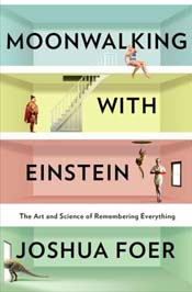 Review: 'Moonwalking With Einstein' by Joshua Foer post image