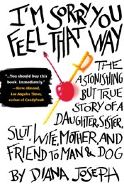 Review: 'I'm Sorry You Feel That Way' by Diana Joseph post image