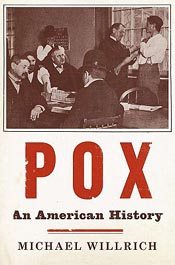 Review: 'Pox' by Michael Willrich post image