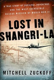 Review: 'Lost in Shangri-La' by Mitchell Zuckoff post image