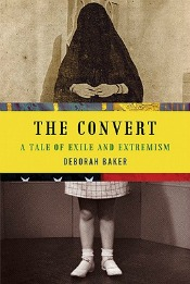 Post image for Review: 'The Convert' by Deborah Baker