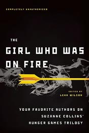 Review: 'The Girl Who Was on Fire' by Leah Wilson (Editor) post image