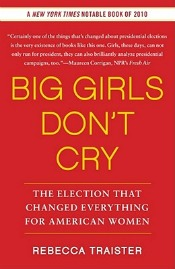 Review: 'Big Girls Don't Cry' by Rebecca Traister post image
