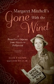 "Post image for Review: 'Margaret Mitchell's 'Gone With the Wind"" by Ellen F. Brown and John Wiley"