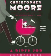 Post image for Audio Book Review: 'A Dirty Job' by Christopher Moore