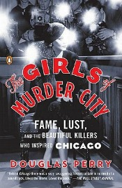 Review: 'The Girls of Murder City' by Douglas Perry post image