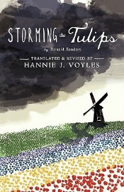 Review: 'Storming the Tulips' by Hannie J. Voyles and Ronald Sanders post image