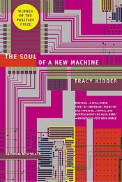 Review: 'The Soul of a New Machine' by Tracy Kidder post image