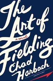 Review: 'The Art of Fielding' by Chad Harbach post image
