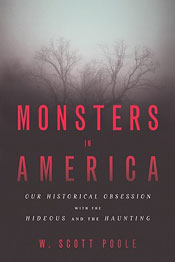 Book Riot Review: 'Monsters in America' by W. Scott Poole post image