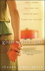 Post image for Review: 'Gluten-Free Girl' by Shauna James Ahern