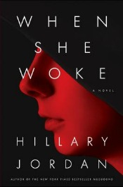 Review: 'When She Woke' by Hillary Jordan post image