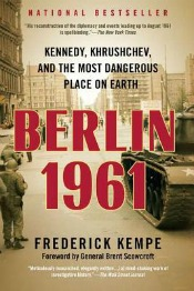 Post image for Review: 'Berlin 1961′ by Frederick Kempe