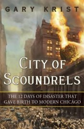 Post image for Mini Review: 'City of Scoundrels' by Gary Krist