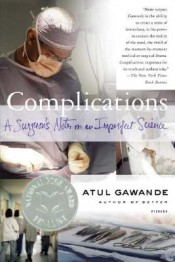 Post image for Review: 'Complications' by Atul Gawande