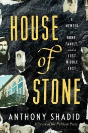 Review: 'House of Stone' by Anthony Shadid post image