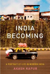 Review: 'India Becoming' by Akash Kapur post image