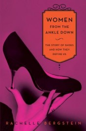 Review: 'Women From the Ankle Down' by Rachelle Bergstein post image