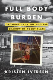 Post image for Review: 'Full Body Burden' by Kristen Iver