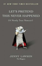 Audiobook Review: 'Let's Pretend This Never Happened' by Jenny Lawson post image