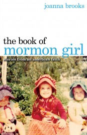 Review: 'Book of Mormon Girl' by Joanna Brooks post image