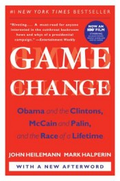 Audiobook Review: 'Game Change' by John Heilemann and Mark Halperin post image