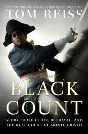 Post image for Review: 'The Black Count' by Tom Reiss