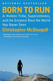 Post image for Thoughts: 'Born to Run' by Christopher McDougall