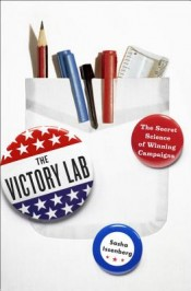 Post image for How 'The Victory Lab' Made Me Smarter About Election Season