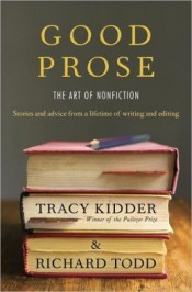 Review: 'Good Prose' by Tracy Kidder and Richard Todd post image