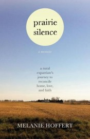 Review: 'Prairie Silence' by Melanie Hoffert post image