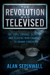 Review: 'The Revolution Was Televised' by Alan Sepinwall post image
