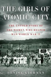 the girls of atomic city by denise kiernan cover