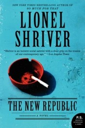Post image for Review Preview: 'The New Republic' by Lionel Shriver