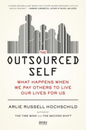 Review: 'The Outsourced Self' by Arlie Russell Hochschild post image