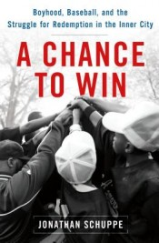 Thumbnail image for Review: 'A Chance to Win' by Jonathan Schuppe