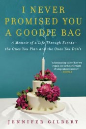 Review: 'I Never Promised You A Goodie Bag' by Jennifer Gilbert post image