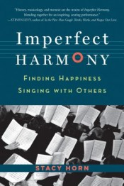 Review: 'Imperfect Harmony' by Stacy Horn post image