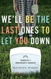 Review: 'We'll Be the Last Ones to Let You Down' by Rachael Hanel post image
